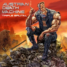 Triple Brutal mp3 Album by Austrian Death Machine