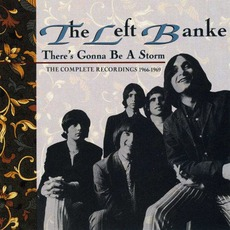 There's Gonna Be A Storm: The Complete Recordings 1966-1969 mp3 Artist Compilation by The Left Banke