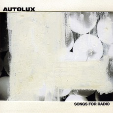 Songs For Radio mp3 Single by Autolux