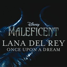 Once Upon A Dream mp3 Single by Lana Del Rey