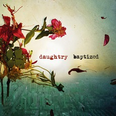 Baptized (Deluxe Edition) mp3 Album by Daughtry
