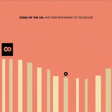 Stars Of The Lid And Their Refinement Of The Decline mp3 Album by Stars Of The Lid