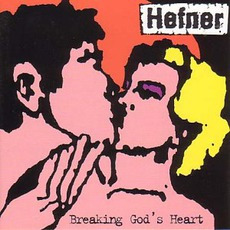 Breaking God's Heart (Re-Issue)