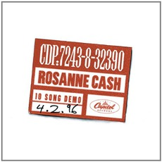 10 Song Demo mp3 Album by Rosanne Cash