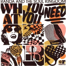 What You Need mp3 Album by Randa And The Soul Kingdom
