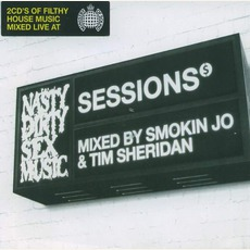 Ministry Of Sound: Sessions - NastyDirtySexMusic