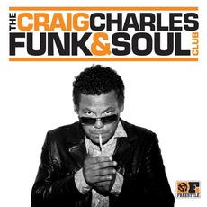 The Craig Charles Funk & Soul Club mp3 Compilation by Various Artists