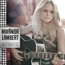 Automatic mp3 Single by Miranda Lambert