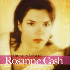 The Very Best Of Rosanne Cash mp3 Artist Compilation by Rosanne Cash
