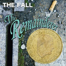 The Remainderer mp3 Album by The Fall