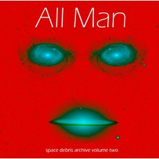 Archive Volume Two: All Man