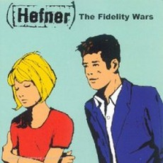 The Fidelity Wars (Re-Issue)