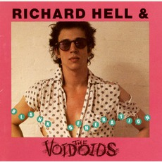 Blank Generation (Re-Issue) mp3 Album by Richard Hell & The Voidoids