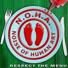 Respect The Menu by N.O.H.A.