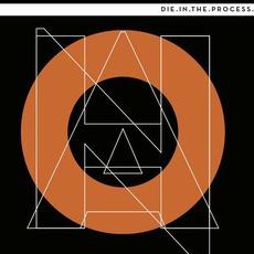 Die In The Process by N.O.H.A.