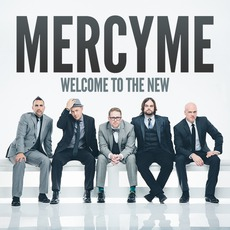 Welcome To The New mp3 Album by MercyMe