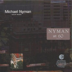 Decay Music (Remastered) mp3 Album by Michael Nyman