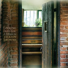 Looking Into You: A Tribute To Jackson Browne mp3 Compilation by Various Artists