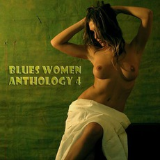 Blues Women Anthology, Volume 4 mp3 Compilation by Various Artists