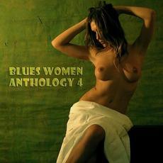 Blues Women Anthology, Volume 4