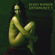 Blues Women Anthology, Volume 3 by Various Artists