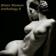 Blues Women Anthology, Volume 8