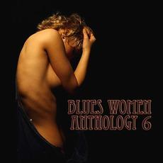 Blues Women Anthology, Volume 6