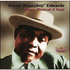 "Don't Mistreat A Fool mp3 Album by David ""Honeyboy"" Edwards"