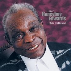 "Shake 'Em On Down mp3 Album by David ""Honeyboy"" Edwards"