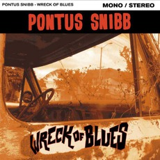 Wreck Of Blues mp3 Album by Pontus Snibb
