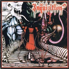 Into The Infernal Regions Of The Ancient Cult (Re-Issue)
