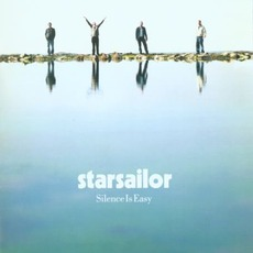 Silence Is Easy mp3 Album by Starsailor