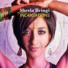 Incantations mp3 Album by Sheela Bringi