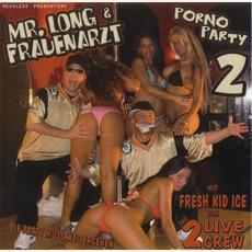 Porno Party 2 ...Die Party Muss Weitergehen