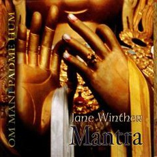 Mantra. Om Mani Padme Hum mp3 Album by Jane Winther