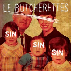 Sin Sin Sin mp3 Album by Le Butcherettes