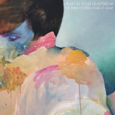 Heart In Your Heartbreak mp3 Single by The Pains Of Being Pure At Heart