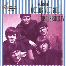 Best Of Dennis Yost & Classics IV