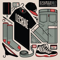 Church Clothes, Volume 2 mp3 Artist Compilation by Lecrae