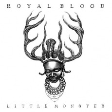 Little Monster mp3 Single by Royal Blood