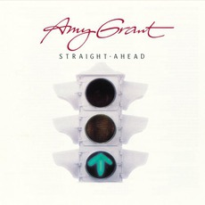 Straight Ahead (Re-Issue) mp3 Album by Amy Grant