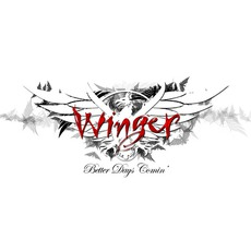 Better Days Comin' mp3 Album by Winger