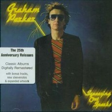 Squeezing Out Sparks (Remastered) mp3 Album by Graham Parker & The Rumour