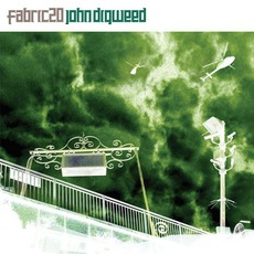Fabric 20: John Digweed by Various Artists