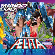Aelita mp3 Album by Mando Diao