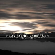 Delusion Squared