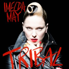 Tribal mp3 Album by Imelda May