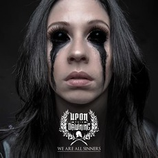 We Are All Sinners mp3 Album by Upon This Dawning