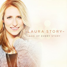 God Of Every Story mp3 Album by Laura Story