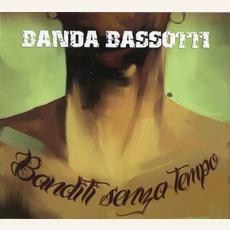 Banditi Senza Tempo by Banda Bassotti